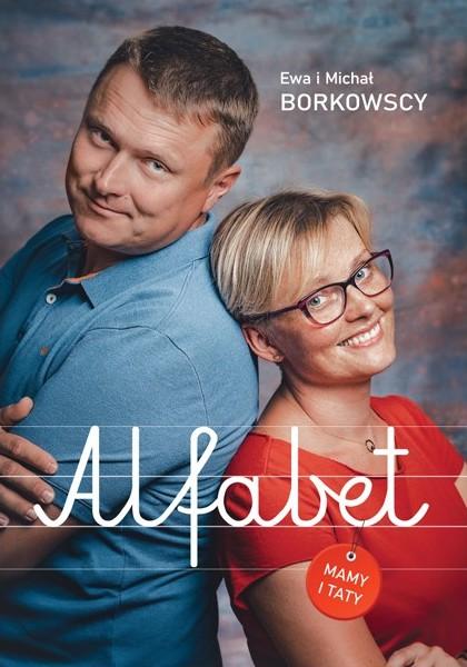 Książka: Alfabet Mamy i Taty - Michał i Ewa Borkowscy